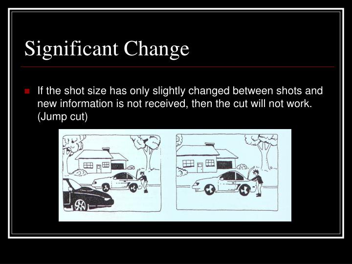 Significant Change