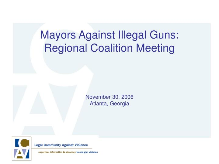 Mayors Against Illegal Guns: