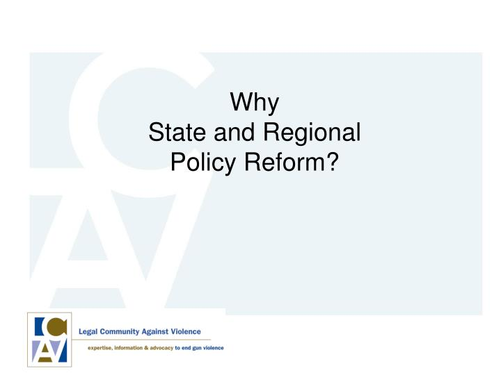 Why state and regional policy reform
