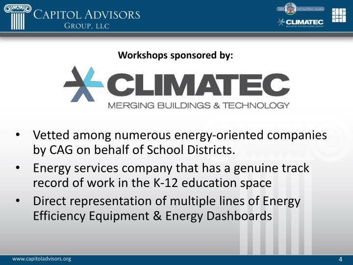 Vetted among numerous energy-oriented companies by CAG on behalf of School Districts.