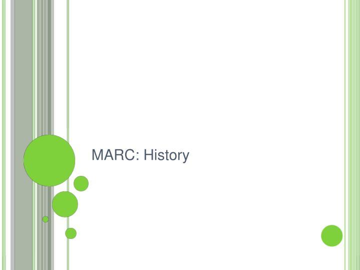 MARC: History