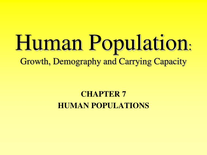 human population growth demography and carrying capacity n.