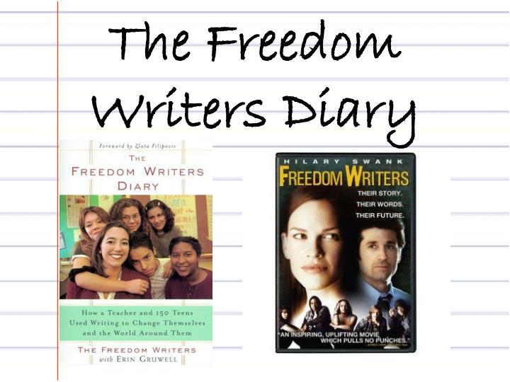 a review of freedom writers Erin gruwell now serves as the president of the freedom writers foundation her work has been featured on the view, good morning america, book tv, and oprah.