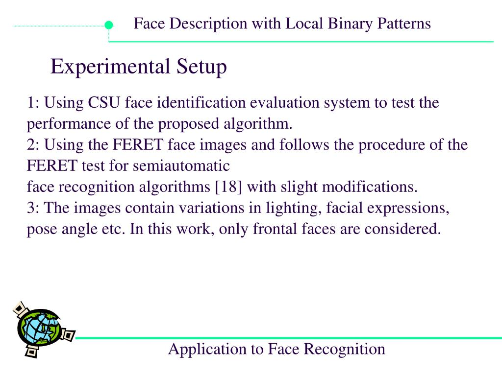 PPT - Face Description with Local Binary Patterns: Application to