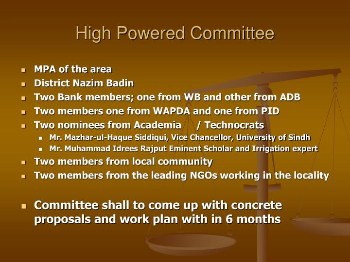High Powered Committee