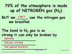79 of the atmosphere is made up of nitrogen gas n 2