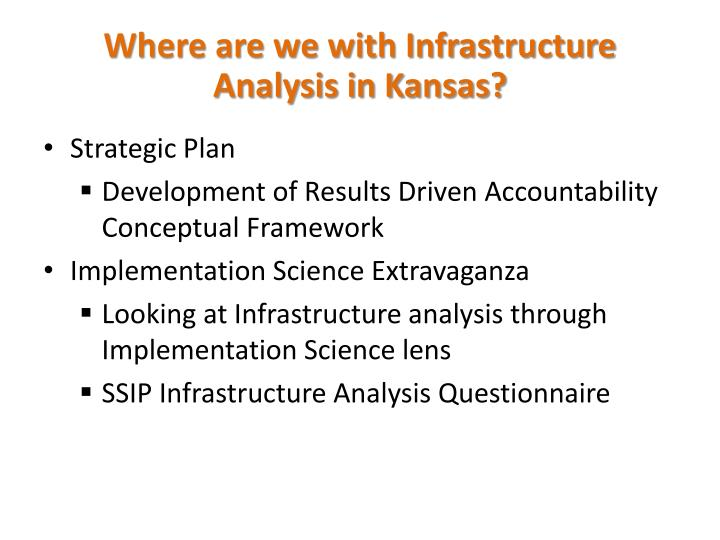 Where are we with Infrastructure Analysis in Kansas?