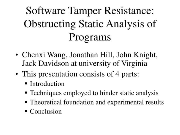 software tamper resistance obstructing static analysis of programs n.