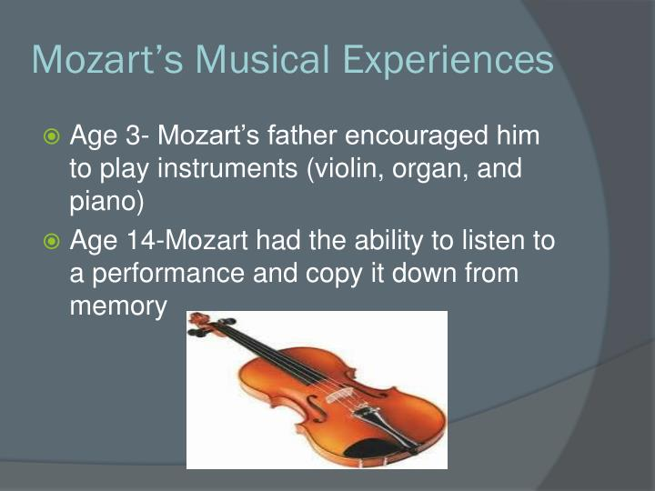 Mozart s musical experiences