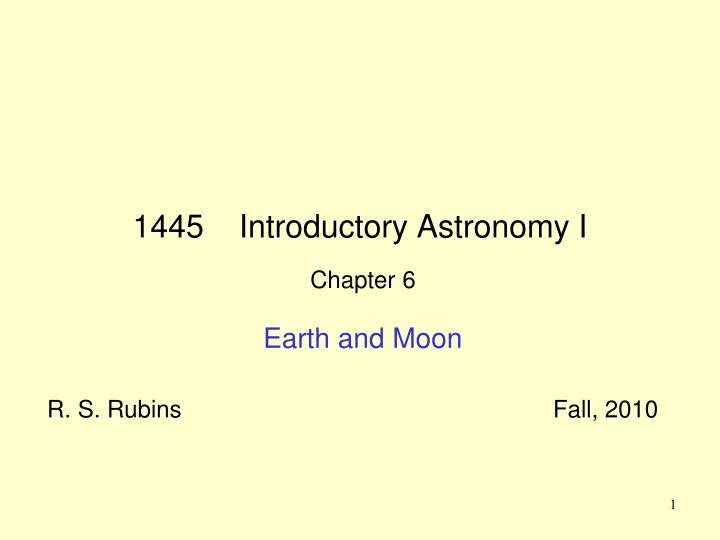 1445 introductory astronomy i n.