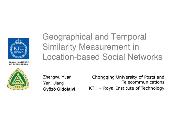 geographical and temporal similarity measurement in location based social networks n.