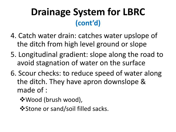 Drainage System for LBRC