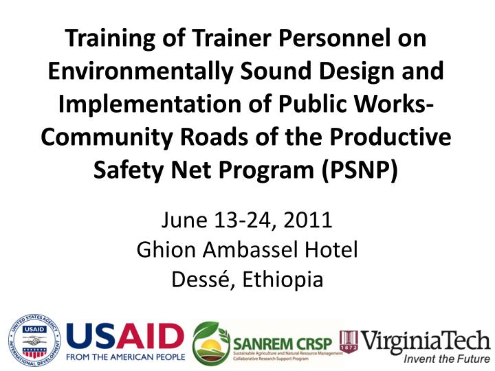 Training of Trainer Personnel on Environmentally Sound Design and