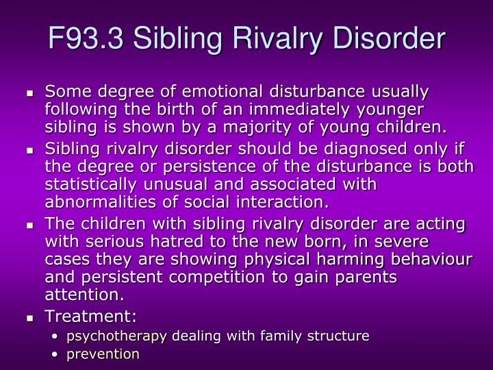 F93.3 Sibling Rivalry Disorder