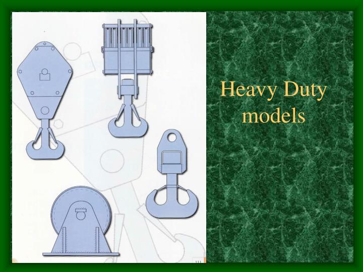 Heavy Duty models