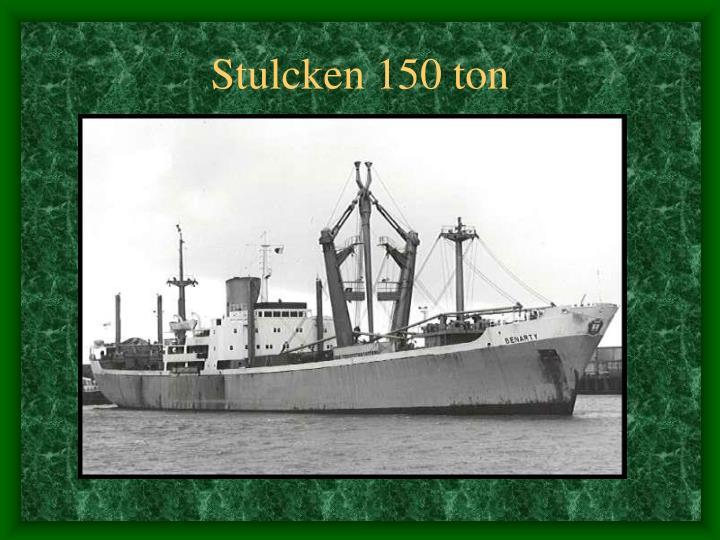 Stulcken 150 ton