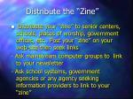 distribute the zine