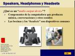 speakers headphones y headsets