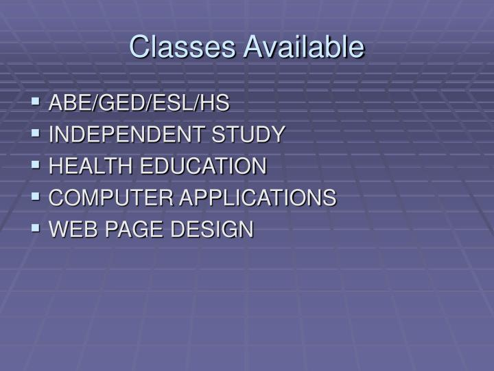 Classes Available