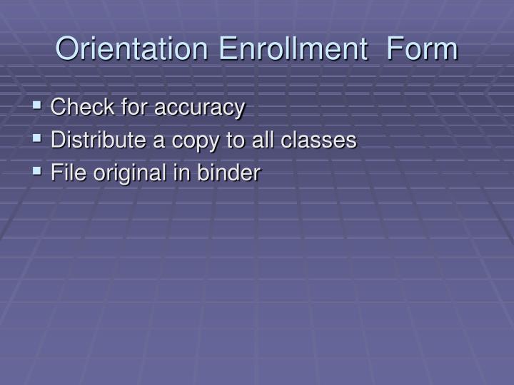 Orientation Enrollment  Form