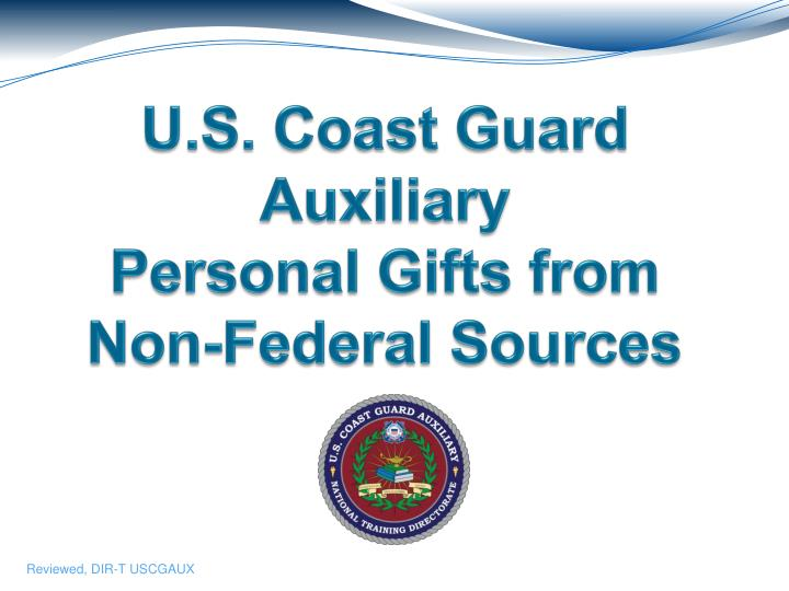 u s coast guard auxiliary personal gifts from non federal sources n.