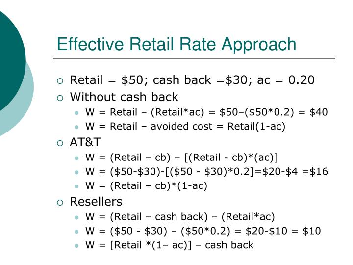 Effective Retail Rate Approach