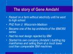 the story of gene amdahl