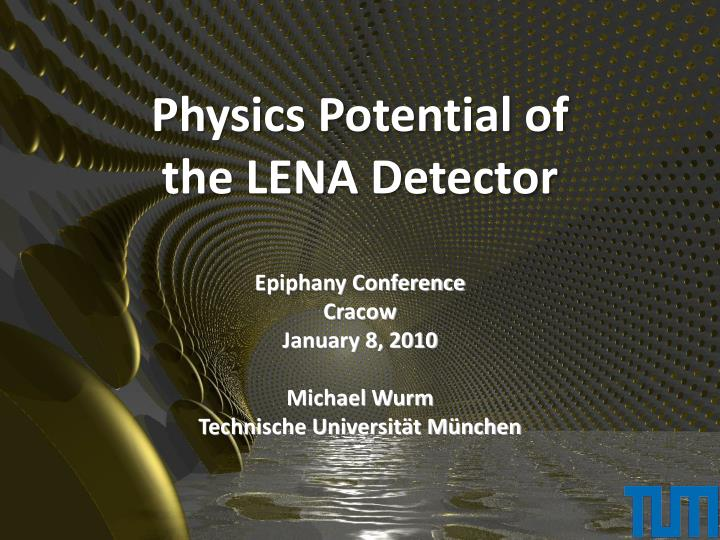 physics potential of the lena detector n.