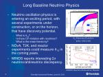 long baseline neutrino physics