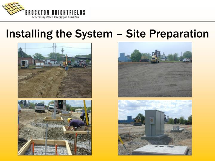 Installing the System – Site Preparation