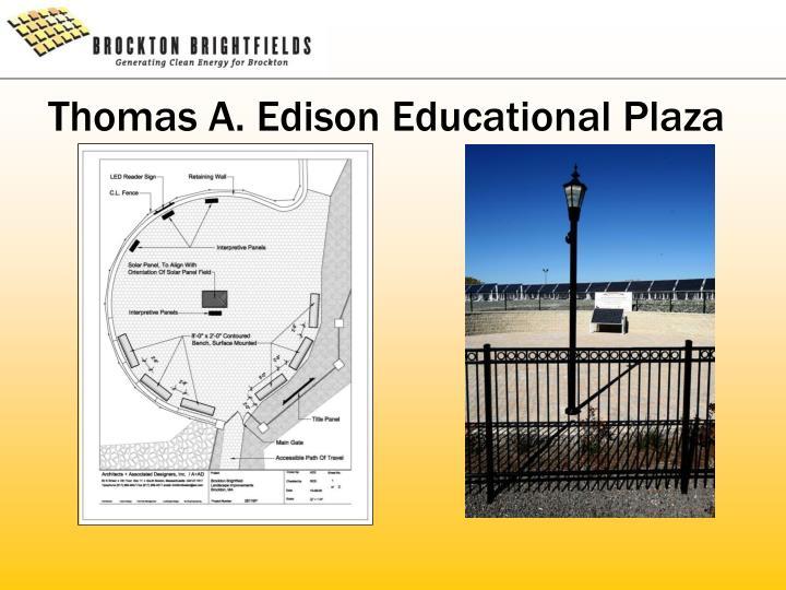 Thomas A. Edison Educational Plaza