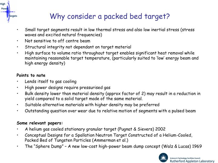 Why consider a packed bed target?