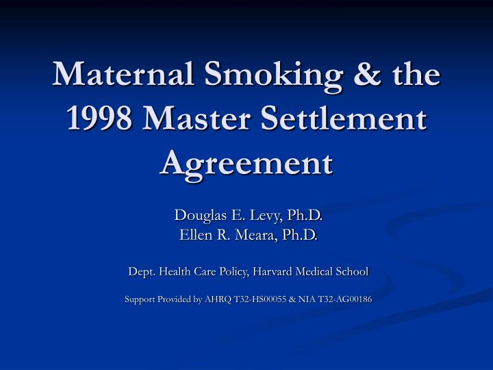 Ppt  Maternal Smoking  The  Master Settlement Agreement