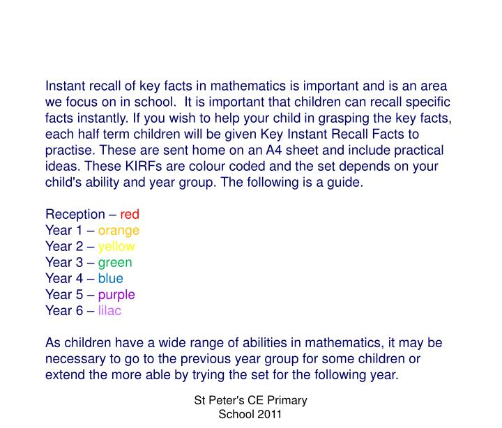 Instant recall of key facts in mathematics is important and is an area we focus on in school.  It i...