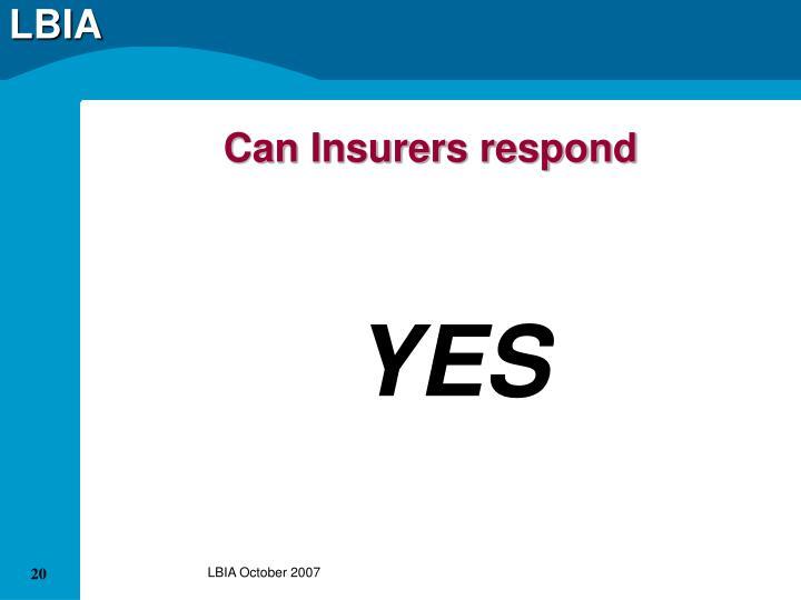 Can Insurers respond