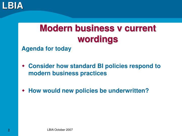 Modern business v current wordings