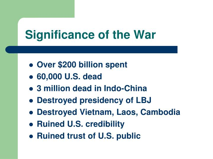 Significance of the War