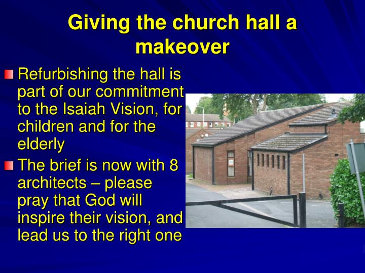 Giving the church hall a makeover