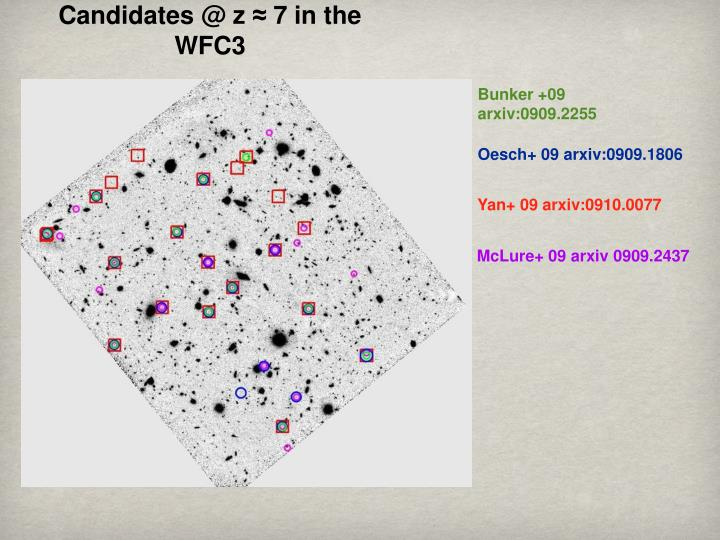 Candidates @ z ≈ 7 in the WFC3