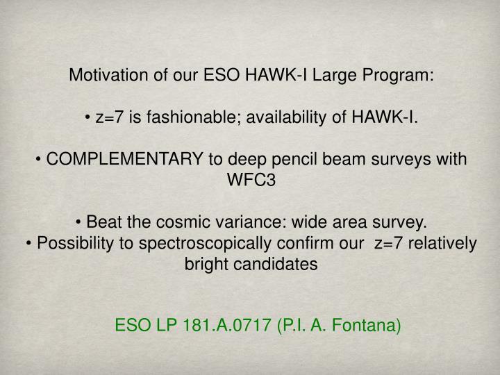 Motivation of our ESO HAWK-I Large Program: