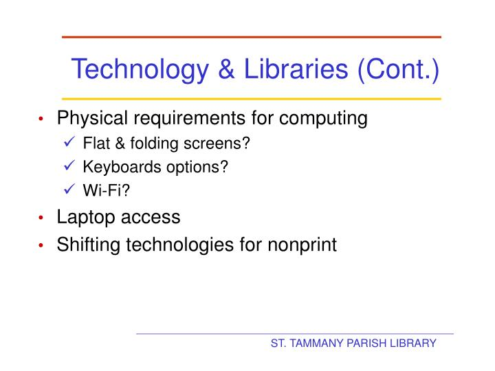 Technology & Libraries (Cont.)