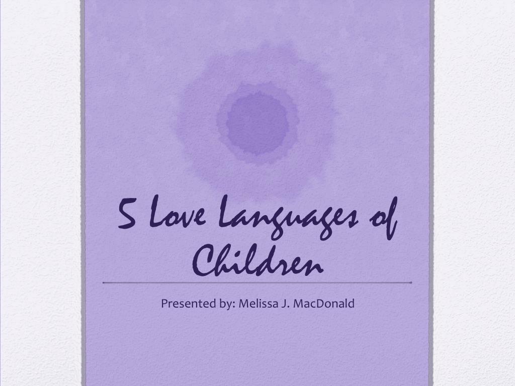 5 Love Languages Of Children N