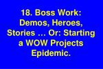 18 boss work demos heroes stories or starting a wow projects epidemic