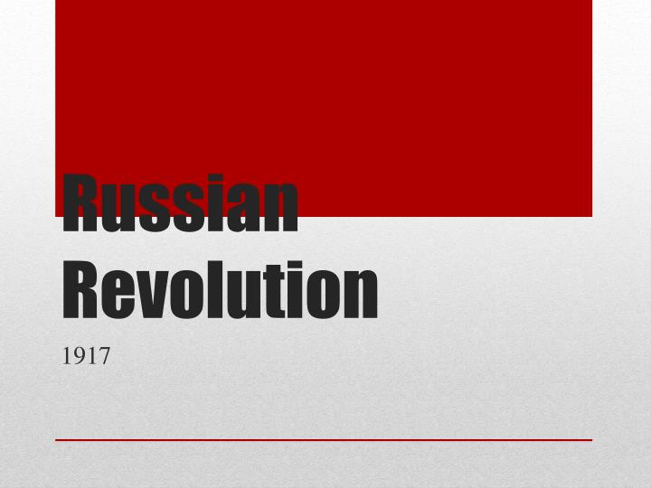 a discussion of the problems that contributed to the russian revolution in 1917 Karl marx's theories were central to the party ideology of lenin's bolsheviks and had a key role to play in the 1917 revolution and the establishment of the russian communist state other chapters the.
