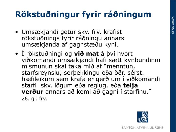 Rökstuðningur fyrir ráðningum