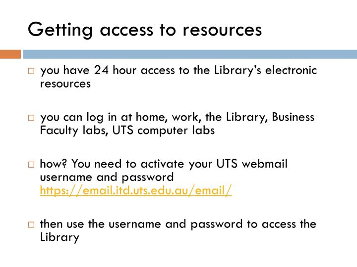 Getting access to resources