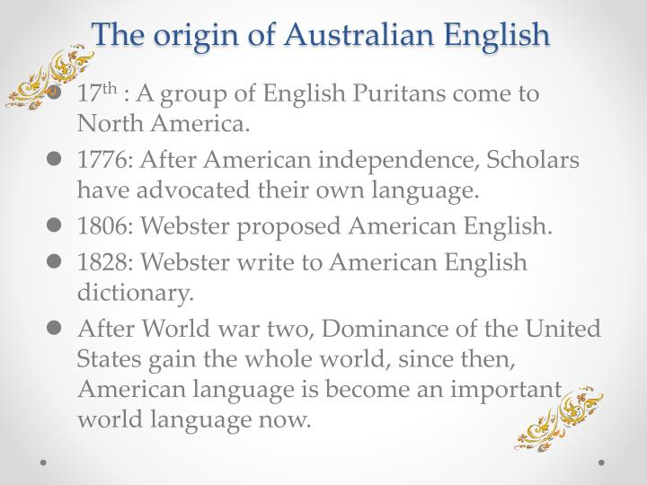 The origin of australian english