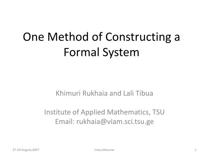 one method of constructing a formal system