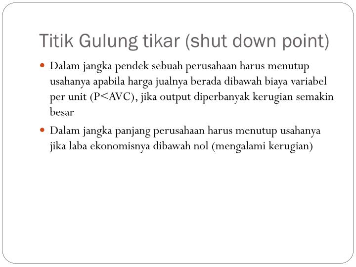 Titik Gulung tikar (shut down point)