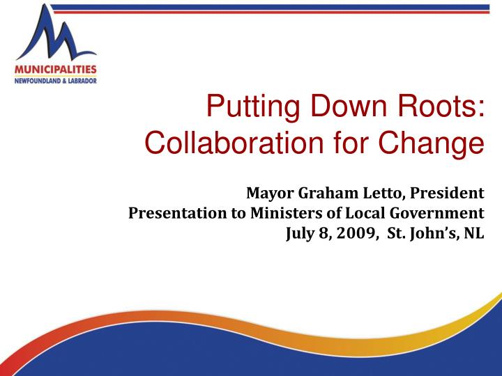 putting down roots collaboration for change